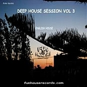 English House  Deep House Session VOL 3