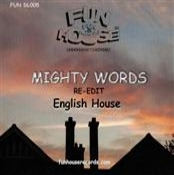 English House MIGHTY WORDS
